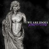 """WE ARE IDOLS """"Powerless"""" LP"""