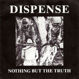 """DISPENSE – nothing but the truth 7"""""""