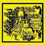 Think Twice – National Sacrifice Zone 7″