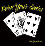 "Earn Your Scars: ""Play your cards"" MCD"