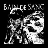 "BAIN DE SANG -  sacrified for a load of filth and lies 12""      w/ Screen printed B-Side"