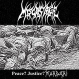 """MISCARIAGE - Peace? Justice? Murder! 12"""""""