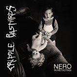 Cripple Bastards Nero In Metastasi CD