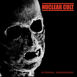 NUCLEAR CULT - internal aggressor 7""
