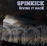"Spinkick: ""Giving it back"" CD"