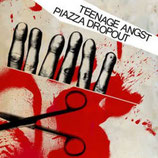 Piazza Dropout/Teenage Angst Split 7""