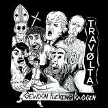 """GEWOON FUCKING RAGGEN / TRAVOLTA - Split 7"""""""