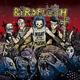 BIRDFLESH - Night Of The Ultimate Mosh CD