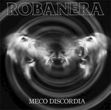 "ROBANERA – meco discordia 12"""