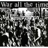 WAR ALL THE TIME - s/t  LP