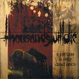 "Thousandswilldie ""A Carcass is Only Dead Once"" - 7"""