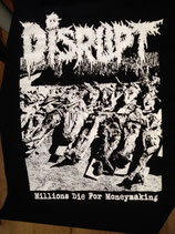 DISRUPT - Millions Die for Moneymaking SHIRT   L
