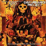 DISTURBANCE PROJECT/ RAS - split CD