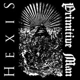 "PRIMITIVE MAN / HEXIS - split 10"" (US-Import)"