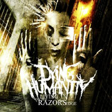 Dying Humanity - living on the razor's edge CD