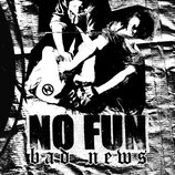 No Fun - Bad News 7""