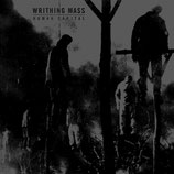 Writhing Mass - Human Capital EP