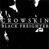 BLACK FREIGHTER / CROWSKIN - split LP
