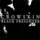 BLACK FREIGHTER / CROWSKIN - split LP