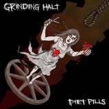 "Grinding Halt / Diet Pills - Split 7"""