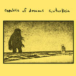 REPUBLIC OF DREAMS / AUTARKEIA - Split 7""