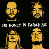 No Honey In Paradise - st 7""