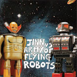 Army Of Flying Robots / Jinn Split 10""