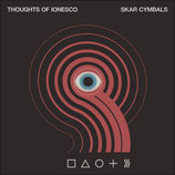 Thoughts of Ionesco - Skar Cymbals 12""