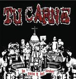 TU CARNE [esp] / ULTIMO MONDO CANNIBALE [ita] – La casa del senor / Emanuele e gli ultimi cannibali |SPLIT EP 7″|
