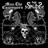 "MAN THE CONVEYORS / THE SKUDS ""And We Obey..."" Split CD"
