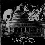 SHORTLIVED - demo 7""