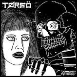 "TORSO - communit psychosis 7"""