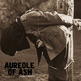 AUREOLE OF ASH – morbid reality CD