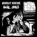 MONDAY SUICIDE / SOCIAL CRISIS - Split LP