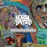 """HORSEBASTARD/ NOISEBAZOOKA split 7""""EP"""