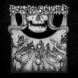 "BORN FOR SLAUGHTER - s/t   12"" with b-side etching"