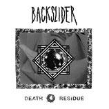 Backslider - Death Residue EP (black vinyl)