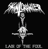 Skincrawler - Lair Of The Foul LP