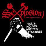 SEXPLOSION  - Vol. 3: Nouvel Âge Des Ténèbres MC