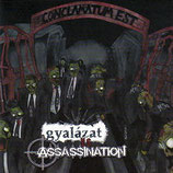 ASSASSINATION / GYALAZAT split CD