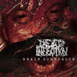 DEAD INFECTION - Brain Corrosion CD (digipak)