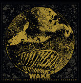WAKE - Sowing The Seeds Of A Worthless Tomorrow TAPE