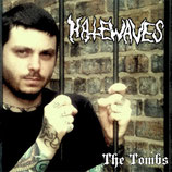Hatewaves - The tomb - 5""