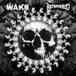 WAKE / REHASHED – Split  7""
