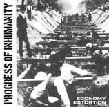 Progress Of Inhumanity - Economy Extortion 7''