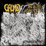 """GRUMO / DEATH ON/OFF - split 7"""""""