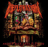 DEFLORATION (Ger)– abused with gods blessing CD