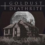 "GOLDUST / DEATHRITE - split 7"""