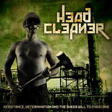 Head Cleaner – Resistance, Determination and the Sheer Will to Overcome   TAPE