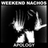 Weekend Nachos - Apology CD